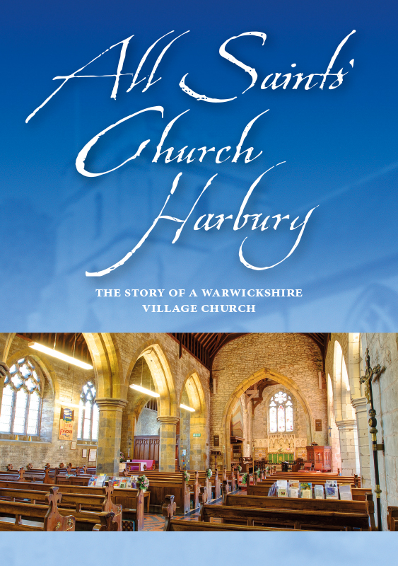 Book cover for All Saints Church Harbury - The Story of a Warwickshire Village Church